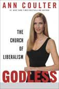 Godless: The Church of Liberalism by Ann Coulter
