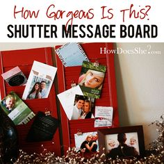 DIY Shutter Message Board!! These are the best to stay organized...BONUS they also look so good hung on the wall!