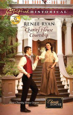Renee Ryan - Charity House Courtship