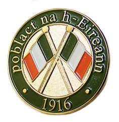 Irish Republican Army 1916 Rising Commemoration Pin badge