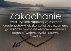 Obraz: Zakochanie Words Quotes, Me Quotes, Motivational Quotes, Sayings, Teen Wallpaper, Stupid Quotes, Happy Photos, More Than Words, Motto