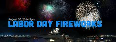 Fireworks Over the Boston Harbor  Beginning at 9 p.m. on Saturday, August 30, fireworks will once again light up the Boston skyline. For the second year running, the City of Boston and Summer on the Waterfront will team up this Labor Day weekend to host the Boston Harbor fireworks.