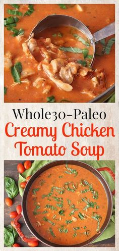 Paleo Creamy Chicken Tomato Soup- Whole30, gluten free, dairy free, and low FODMAP. So delicious and easy!