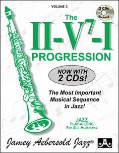 Jamey Aebersold Jazz: VOLUME 3 - THE ii/V7/I PROGRESSION - Now with 2 CDs!