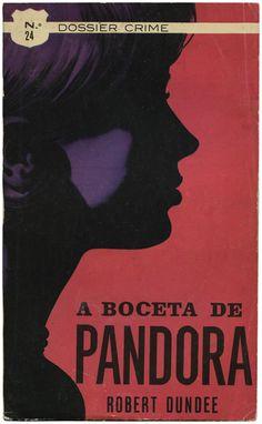A boceta de Pandora, Robert Dundee, Agência Portuguesa de Revistas, design Carlos Alberto Santos, 1966