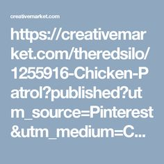 https://creativemarket.com/theredsilo/1255916-Chicken-Patrol?published?utm_source=Pinterest&utm_medium=CM Social Share&utm_campaign=Product Social Share&utm_content=Chicken Patrol ~ Animal Photos on Creative Market