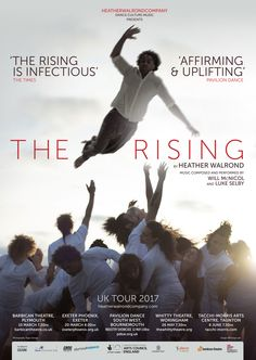 Design of theatre poster for The Rising UK Tour 2017 for Heather Walrond Company. Poster design, dance, arts and theatre marketing. Barbican, Exeter, Dance Music, Theatre, Tours, Marketing, Movie Posters, Image, Design