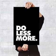 Poster Do Less More - R$ 59,00 no MercadoLivre
