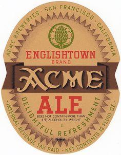 Acme Englishtown Ale. IRTP label, 1936-1950, 12 oz, Acme Breweries, San Francisco, CA.