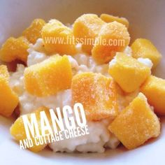 PiYo Meals and Recipes   Mango & Cottage Cheese is a great way to get in your Protein and Fruit as part of the PiYo Meal Plan!