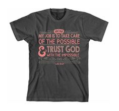 Impossible Mom - Mother's Day (Christian T-Shirt)