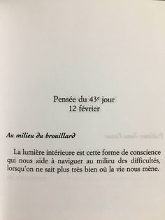 Lorsqu on ne sait plus tres bien, je n'ai JAMAIStrès bien su! Daily Quotes, Life Quotes, Message Positif, Phrase Of The Day, Favorite Book Quotes, French Quotes, Quotes And Notes, Leadership Quotes, Some Words
