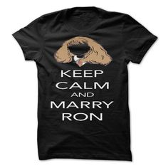 Keep Calm and Marry Ron Shirt by keepcalm T-Shirts, Hoodies. VIEW DETAIL ==► Funny Tee Shirts