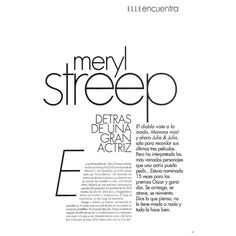 Simply Streep - Elle Magazine (Argentina, November... ❤ liked on Polyvore featuring text, articles, backgrounds, words, magazine, quotes, fillers, phrase and saying