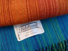 "Viola Gråsten made very famous blankets in great colors for the swedish brand ""Tidstrand"": Not their great logo too!"