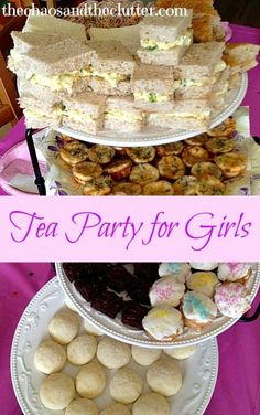 Tea Party for Girls - cute tea sandwiches, iced cookies, scones, quiches, lots of great ideas!