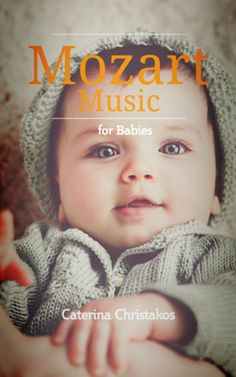 Classical Music - Mozart for Babies