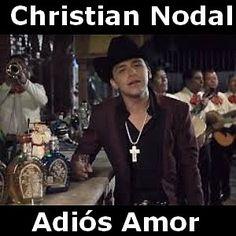 Acordes D Canciones: Christian Nodal - Adios Amor