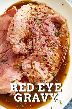 This red eye gravy recipe is a favorite in the southern U.S., with strong black coffee simmered in the juices of cured country ham. Great with ham, biscuits and grits! #redeyegravy #countryham