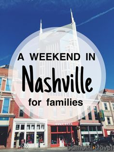 A Weekend in Nashville | family trip to Nashville TN with young children | Bambini Travel Nashville Kids, Visit Nashville, Weekend In Nashville, Nashville Tennessee, Nashville Events, Family Weekend, Weekend Trips, Vacation Places, Vacation Destinations