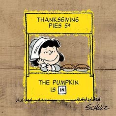 Peanuts Thanksgiving, Charlie Brown Thanksgiving, Thanksgiving Pies, Thanksgiving Traditions, Snoopy Halloween, Peanuts Cartoon, Peanuts Snoopy, Lucy Van Pelt, Peanuts Characters