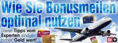 Wie Sie Bonusmeilen optimal nutzen. Die besten Tipps vom Experten: So lösen Sie Ihre Flugmeilen optimal ein http://www.bild.de/bild-plus/reise/fluege/bonusmeilen/flug-meilen-sammeln-optimieren-experten-tipps-42586250,var=b,view=conversionToLogin.bild.html