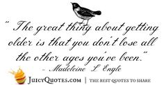 Birthday Quote - Madeleine L Engle