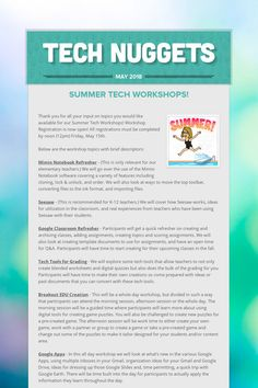 May 2018 Flyer - Summer Workshops, Preparing for Summer, What's new in our office