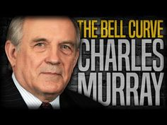 The Bell Curve: IQ, Race and Gender | Charles Murray and Stefan Molyneux - YouTube