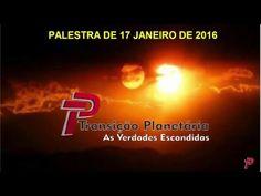 PALESTRA TRANSIÇÃO PLANETÁRIA AS VERDADES ESCONDIDAS 2016 - PARTE 1/3