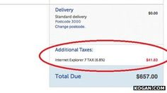 Internet Explorere tax: 6.% charge added on to price (see also the previous pin).