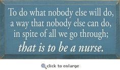 Signs - That Is To Be A Nurse Sign
