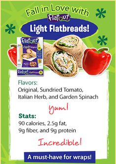flatout bread  fabulous, low cal and good tasting