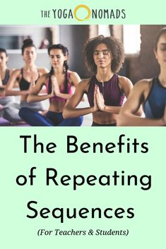 The Benefits of Repeating Sequences (For Teachers & Students). Repeating class sequences has benefits for both students and teachers. Let's explore these benefits in a little more detail. Read here to learn more. Yoga For You, How To Do Yoga, Yoga Poses For Digestion, Yoga Reading, Pilates Reformer, Pilates Yoga, Restorative Yoga, Yoga Teacher Training, Vinyasa Yoga