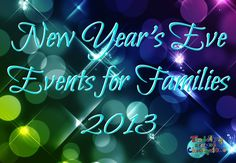 """""""Noon"""" & New Year's Eve Events for Families 2013 #Chicago #NYE #kids"""