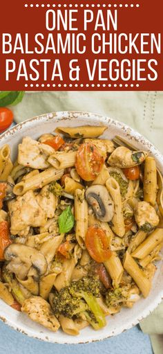One Pan Balsamic Chicken, Pasta & Vegetables is a quick nutritious dinner that comes together in under 30 minutes. Easy to make, veggie packed and so tasty! pasta One Pan Balsamic Chicken, Pasta & Vegetables Healthy Vegetable Recipes, Healthy Pasta Recipes, Healthy Pastas, Clean Eating Recipes, Lunch Recipes, Fodmap Recipes, Healthy Foods, Healthy Eating, Cooking Recipes