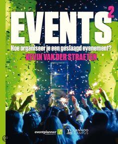 EVENTS² Hoe organiseer je een geslaagd evenement? - Van der Straeten Kevin - #eventmanagement #events - plaatsnr. 375.9 /018