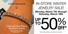 #forevermarkfriday Up to 50% off everything (except Rolex & David Yurman)...but it's not forever. Sale ends 3/19.
