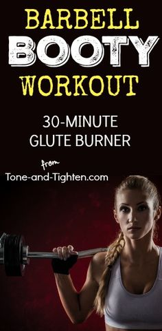 """Roast your glutes in the gym with this 30-minute """"Barbell Booty Workout"""" on Tone-and-Tighten.com"""