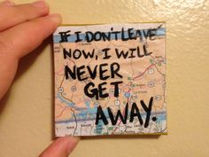 If I Don't Leave Now - The Front Bottoms - Map Covered Mini Canvas by valderie on Etsy, $5.00 #travel