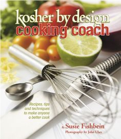 Kosher By Design Cooking Coach Recipes tips and techniques to make anyone a better cook >>> ** AMAZON BEST BUY ** #KosherCookbooks