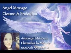 Archangel Metatron message - Cleanse & Protection - Melanie Beckler - 14:05 minutes -  YouTube