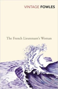 """The French Lieutenant's Woman"", John Fowles. Finished 11/5/16"