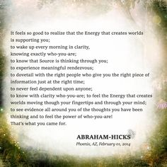 ABRAHAM-HICKS ''It feels so good to realize that the Energy that creates worlds is supporting you...'' - Phoenix, AZ, February 01, 2014