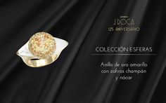 Colección Esferas: Anillo de oro amarillo con zafiros champán y nácar.