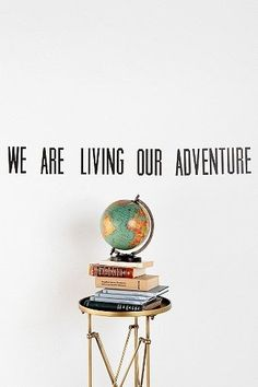 Urban Outfitters: We Are Living Wall Decal Adventure Quotes, Adventure Travel, Adventure Awaits, Urban Outfitters, Me Quotes, Quotes To Live By, Nature Quotes, Wall Quotes, Wisdom Quotes
