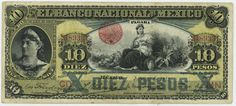 Mexican banknotes 10 Pesos bank note, issued by the El Banco Nacional de México, 1913 issue. Mexican banknotes, Mexican paper money, Mexican bank notes, Mexico banknotes, Mexico paper money, Mexico bank notes, Billetes Mexicanos.