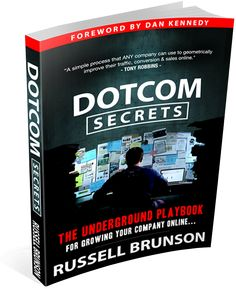 The New DotCom Secrets by Russel Brunson is a marketing book that will show you the strategy for building high converting sales funnels Internet Marketing, Online Marketing, Digital Marketing, The Secret Book, The Book, Tony Robbins, Motivational Books, Cool Books, Blogging For Beginners