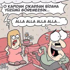 Karikatür:  - O kapıdan çıkarsam bidaha yüzümü göremezsin... + Alla Alla Alla Alla...