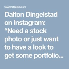 """Dalton Dingelstad on Instagram: """"Need a stock photo or just want to have a look to get some portfolio ideas? Browse some of our stock photos for sale at Fotolia under the…"""" Photos For Sale, Stock Photos, Photography Office, Portfolio Ideas, Get Some, How To Get, Instagram"""